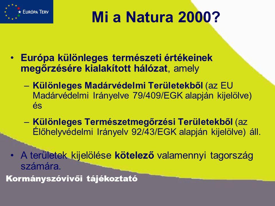 Mi a Natura 2000 Európa különleges természeti értékeinek megőrzésére kialakított hálózat, amely.