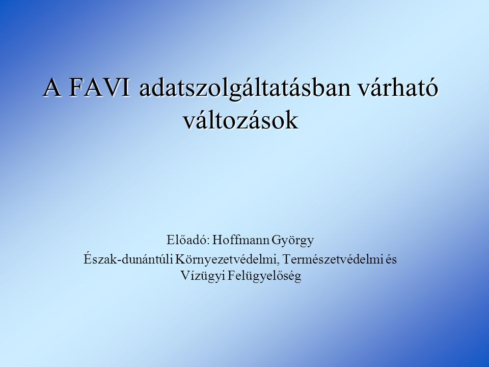 A FAVI adatszolgáltatásban várható változások