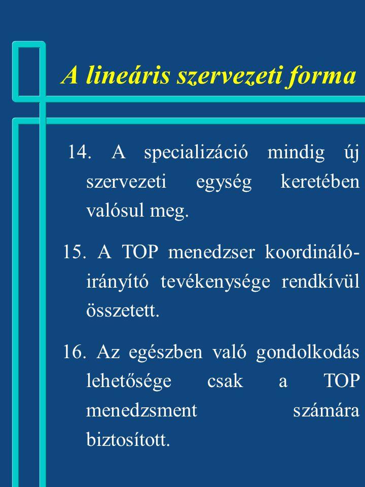 A lineáris szervezeti forma
