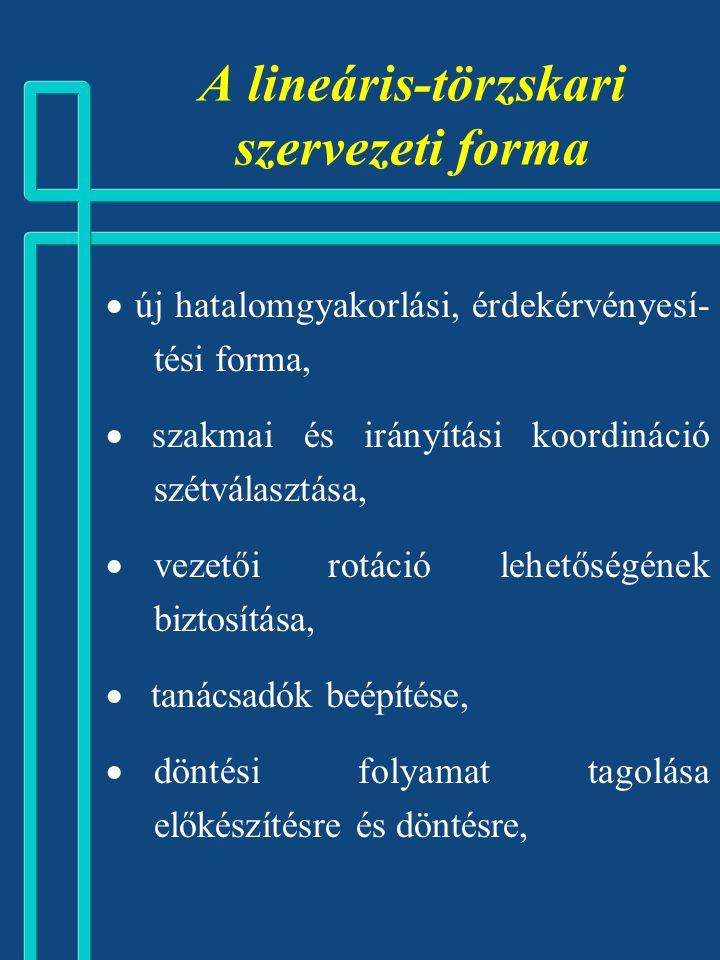 A lineáris-törzskari szervezeti forma