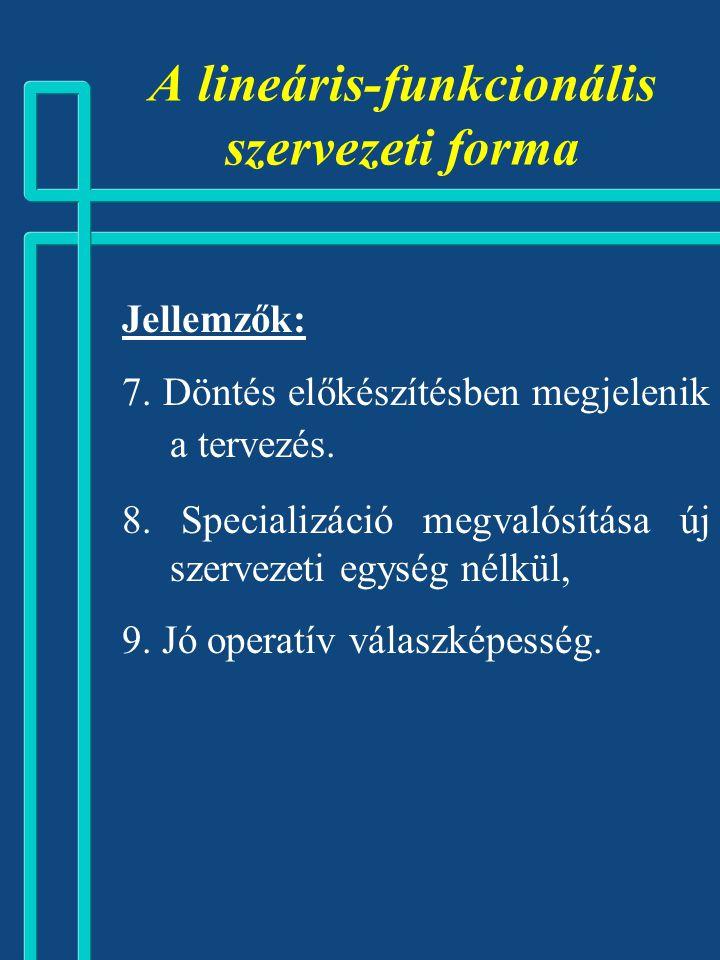 A lineáris-funkcionális szervezeti forma