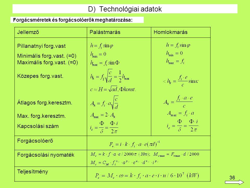 D) Technológiai adatok