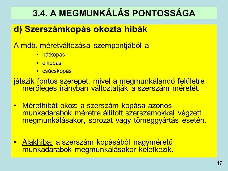 3.4. A MEGMUNKÁLÁS PONTOSSÁGA
