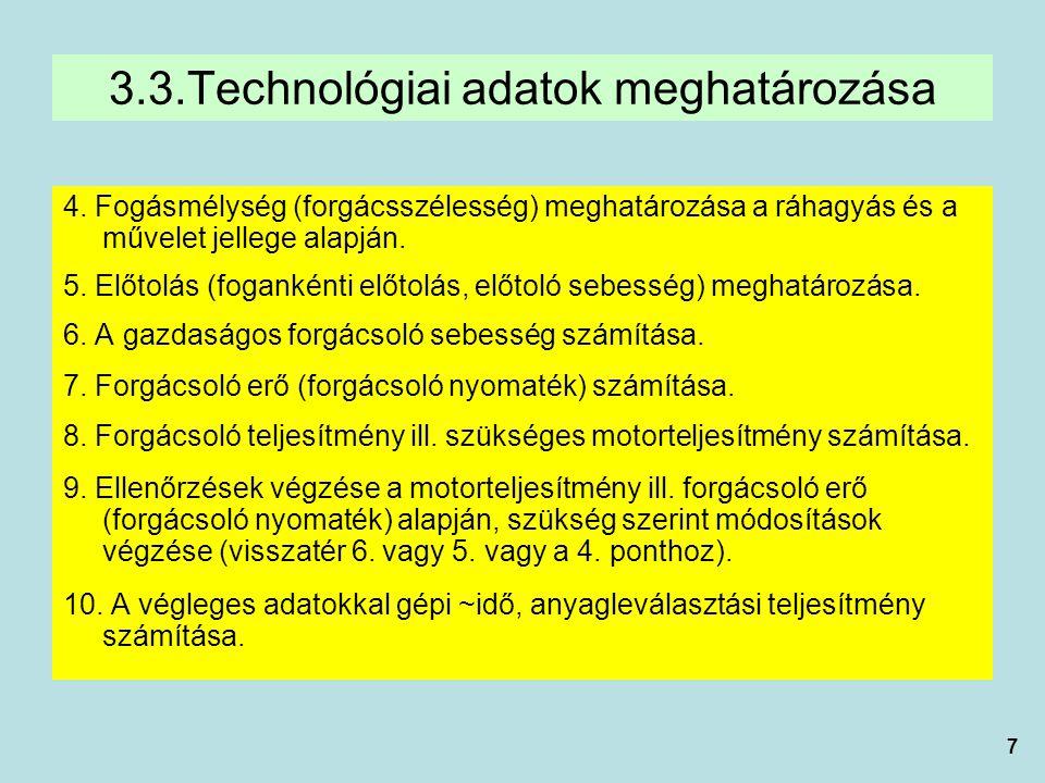 3.3.Technológiai adatok meghatározása