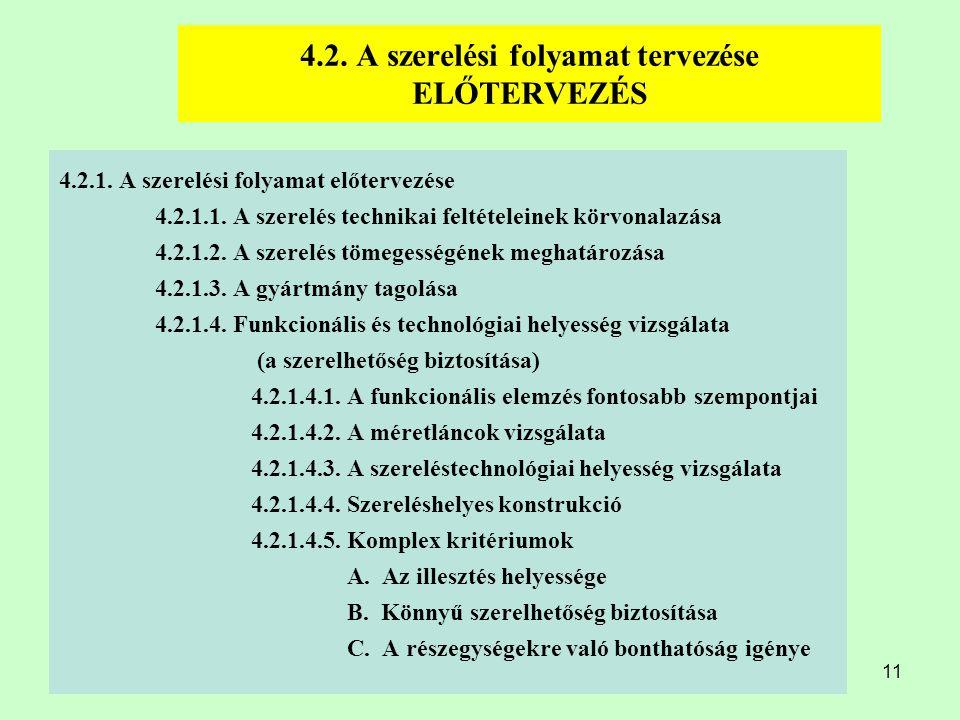 4.2. A szerelési folyamat tervezése ELŐTERVEZÉS
