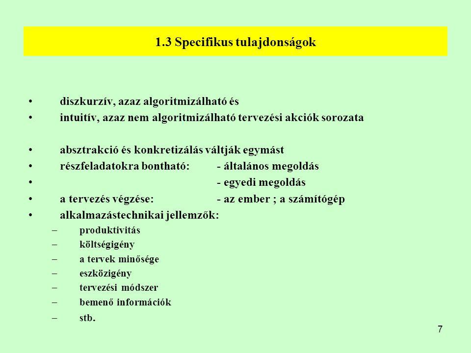 1.3 Specifikus tulajdonságok