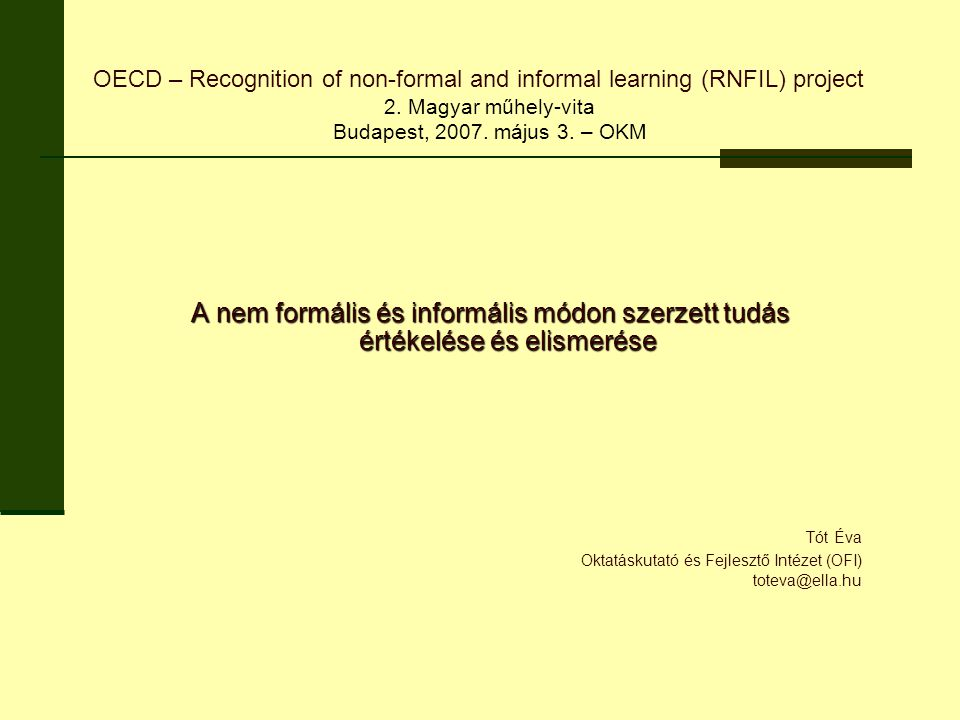 2. Magyar műhely-vita Budapest, 2007. május 3. – OKM