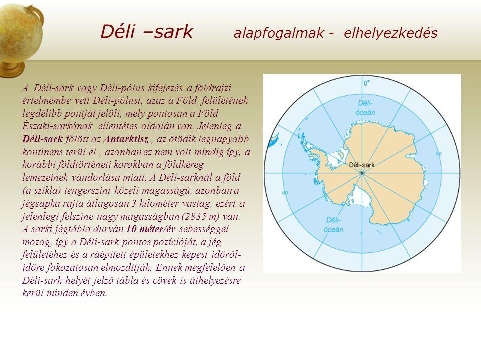 Déli –sark alapfogalmak - elhelyezkedés