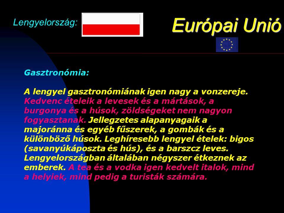 Európai Unió Lengyelország: Gasztronómia: