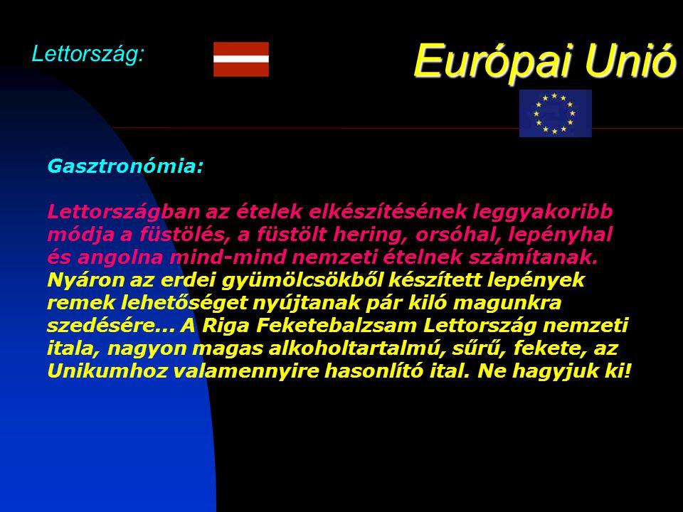 Európai Unió Lettország: Gasztronómia: