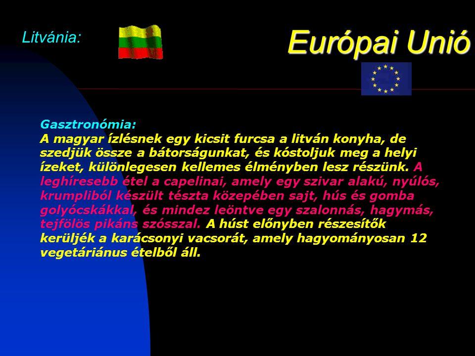 Európai Unió Litvánia: Gasztronómia: