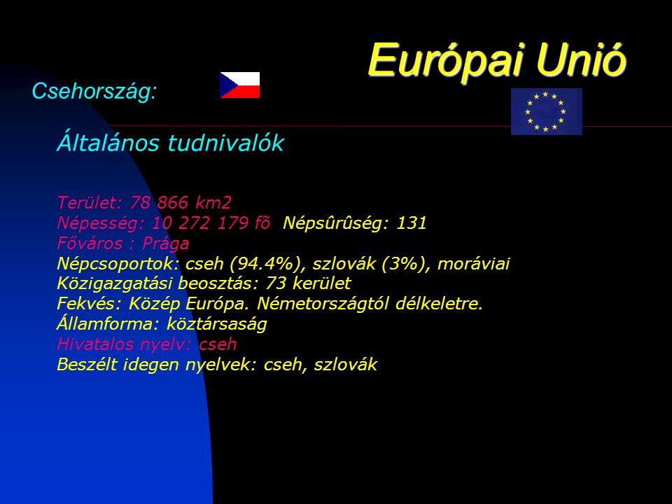 Európai Unió Csehország: Általános tudnivalók