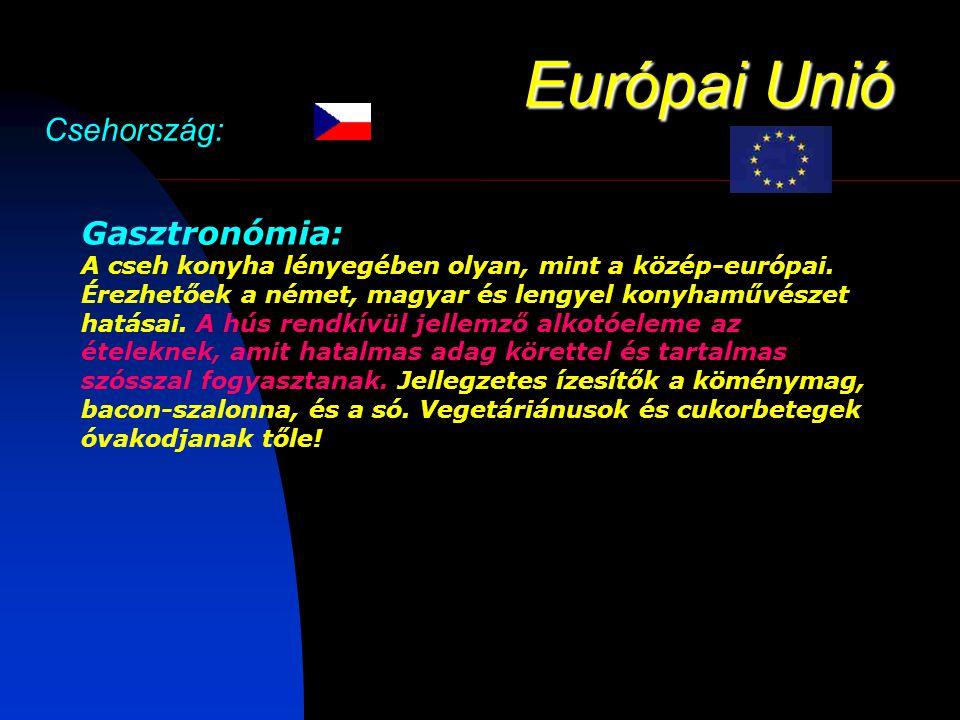 Európai Unió Csehország: Gasztronómia: