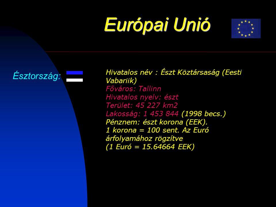Európai Unió Észtország: