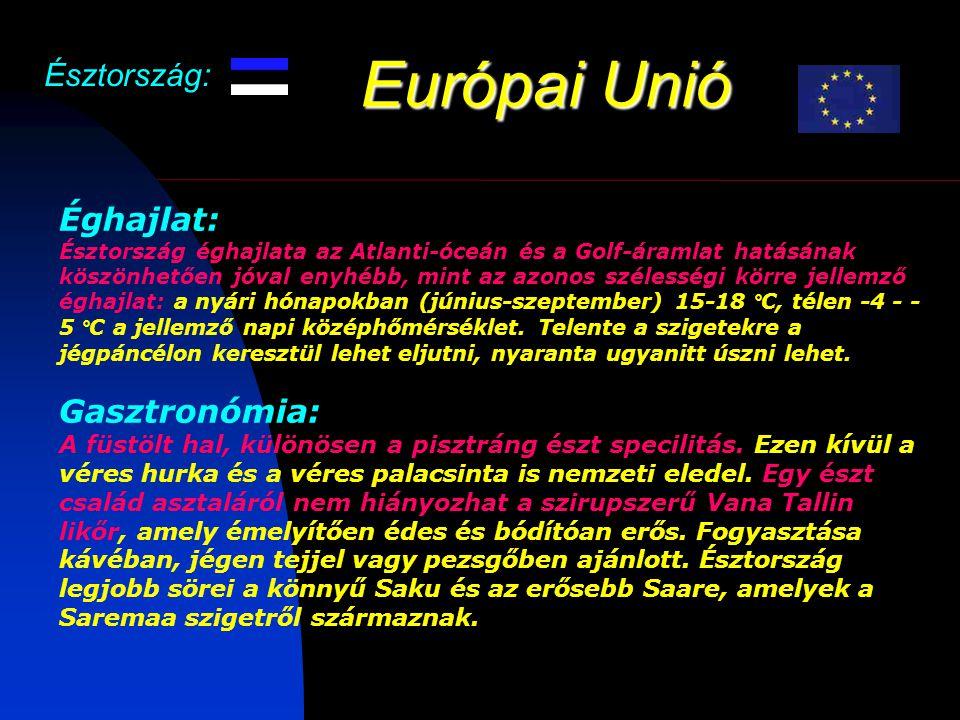 Európai Unió Észtország: Éghajlat: Gasztronómia: