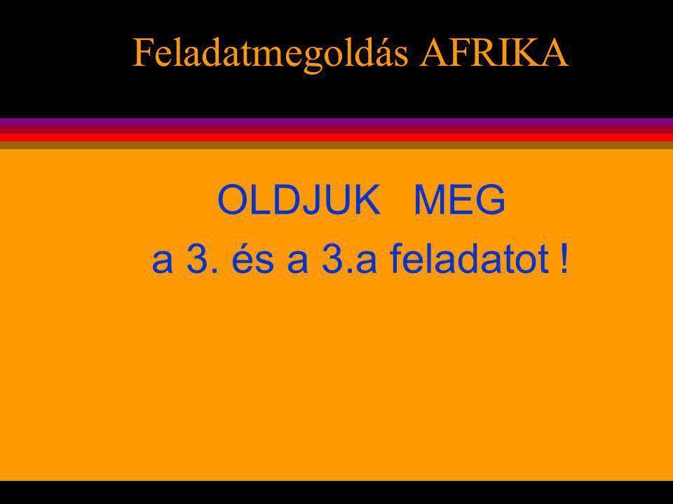 Feladatmegoldás AFRIKA
