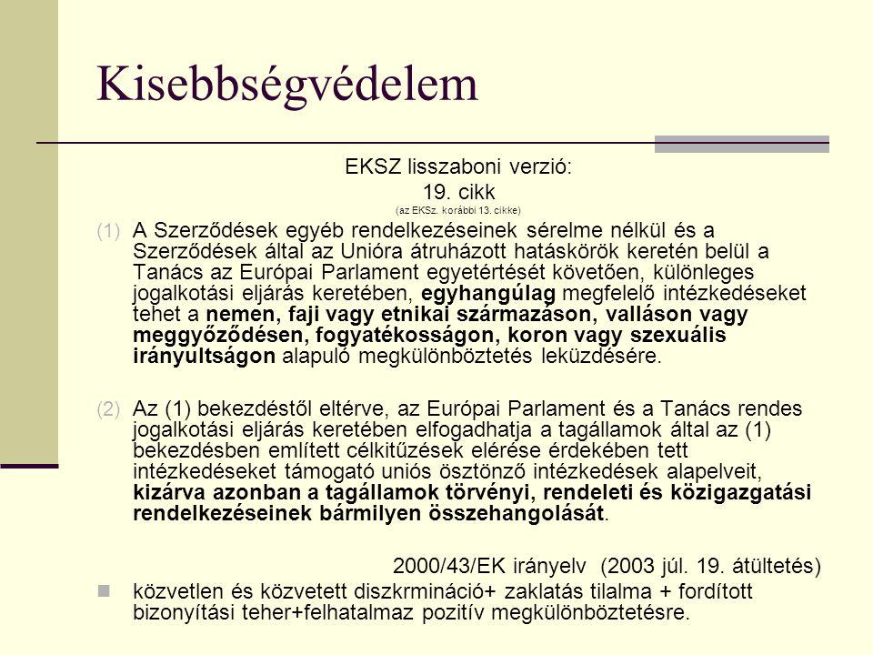 Kisebbségvédelem EKSZ lisszaboni verzió: 19. cikk