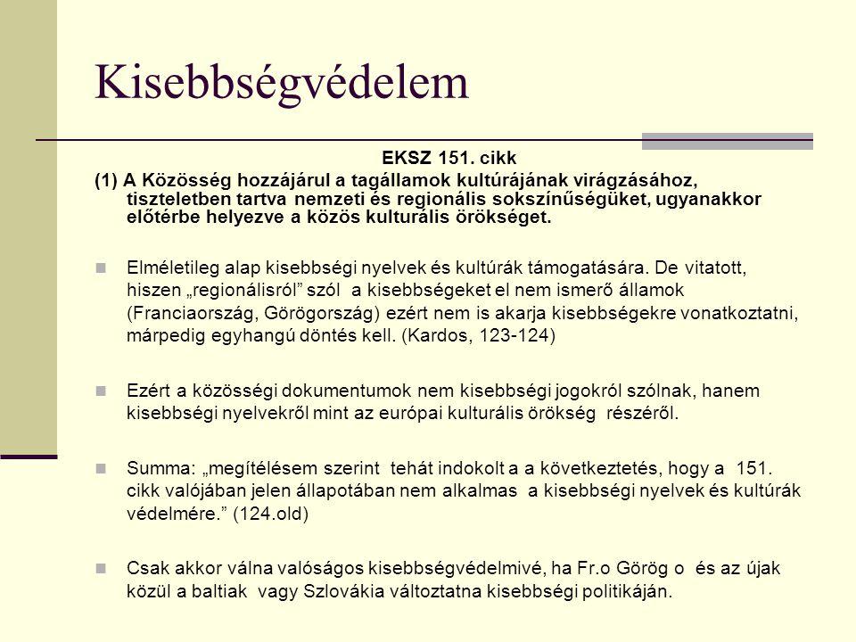 Kisebbségvédelem EKSZ 151. cikk