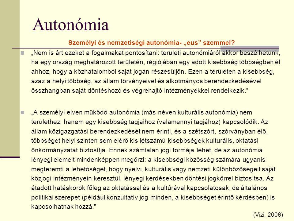 """Személyi és nemzetiségi autonómia- """"eus szemmel"""