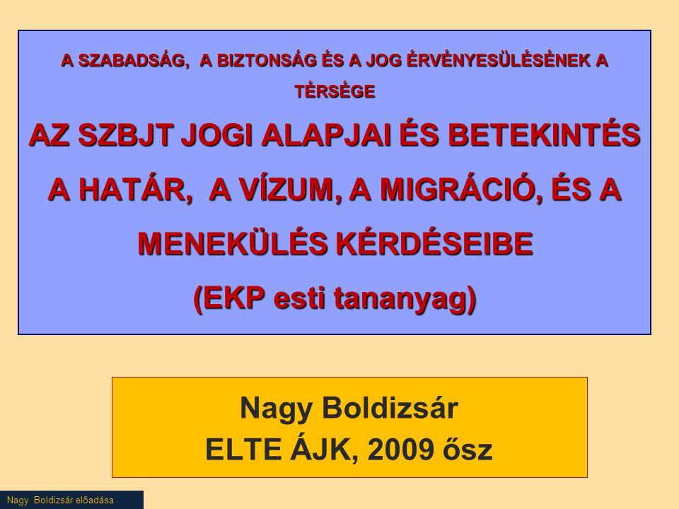 Nagy Boldizsár ELTE ÁJK, 2009 ősz