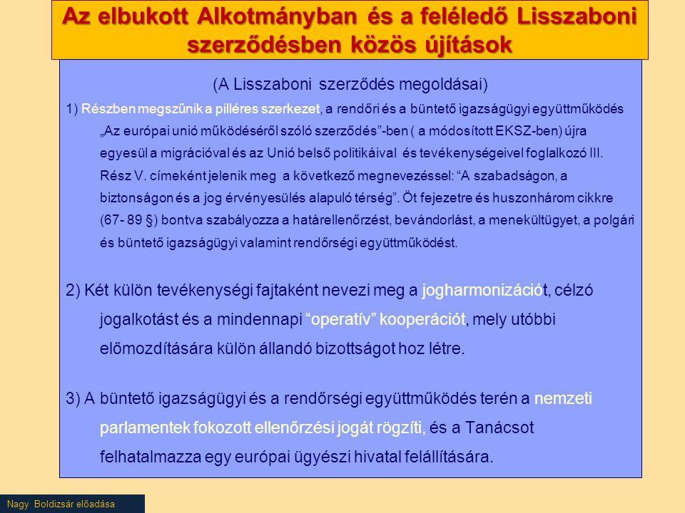 (A Lisszaboni szerződés megoldásai)