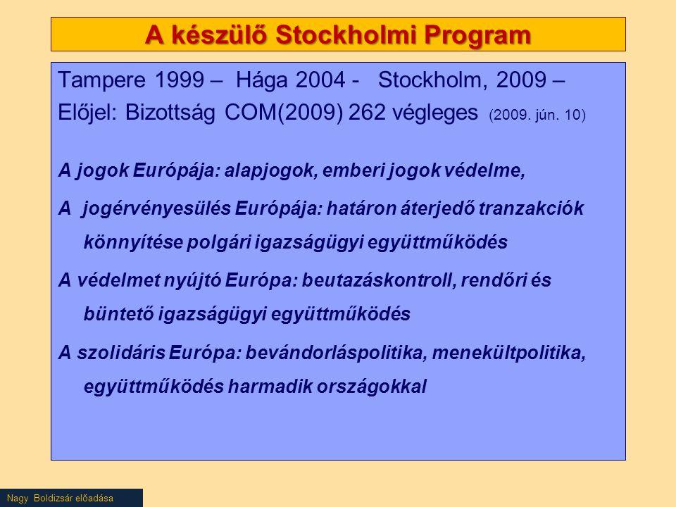 A készülő Stockholmi Program