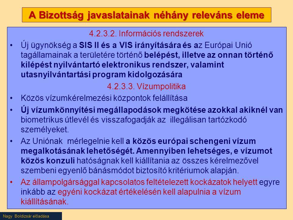 A Bizottság javaslatainak néhány releváns eleme