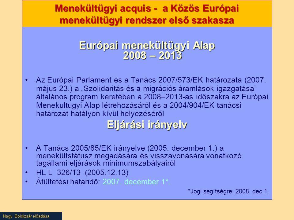 Európai menekültügyi Alap 2008 – 2013