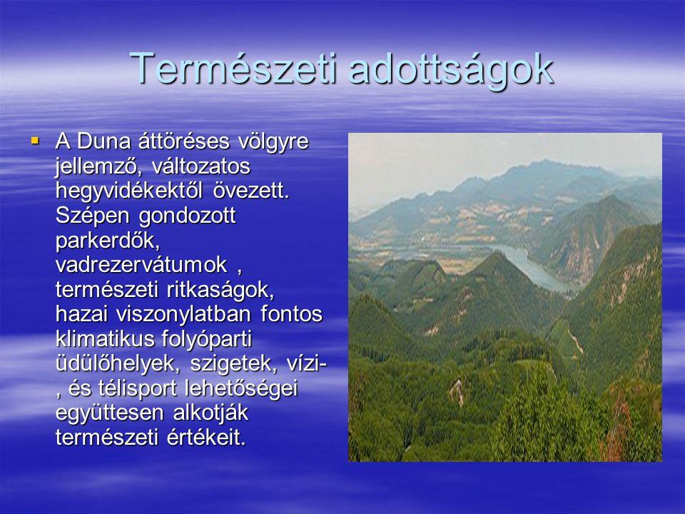 Természeti adottságok