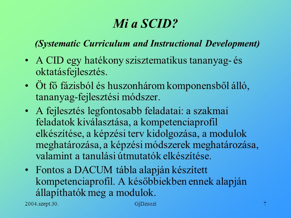 Mi a SCID (Systematic Curriculum and Instructional Development)