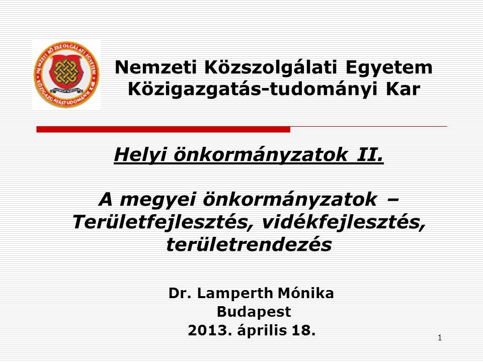 Dr. Lamperth Mónika Budapest 2013. április 18.