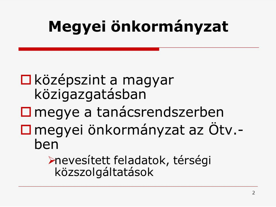 Megyei önkormányzat középszint a magyar közigazgatásban
