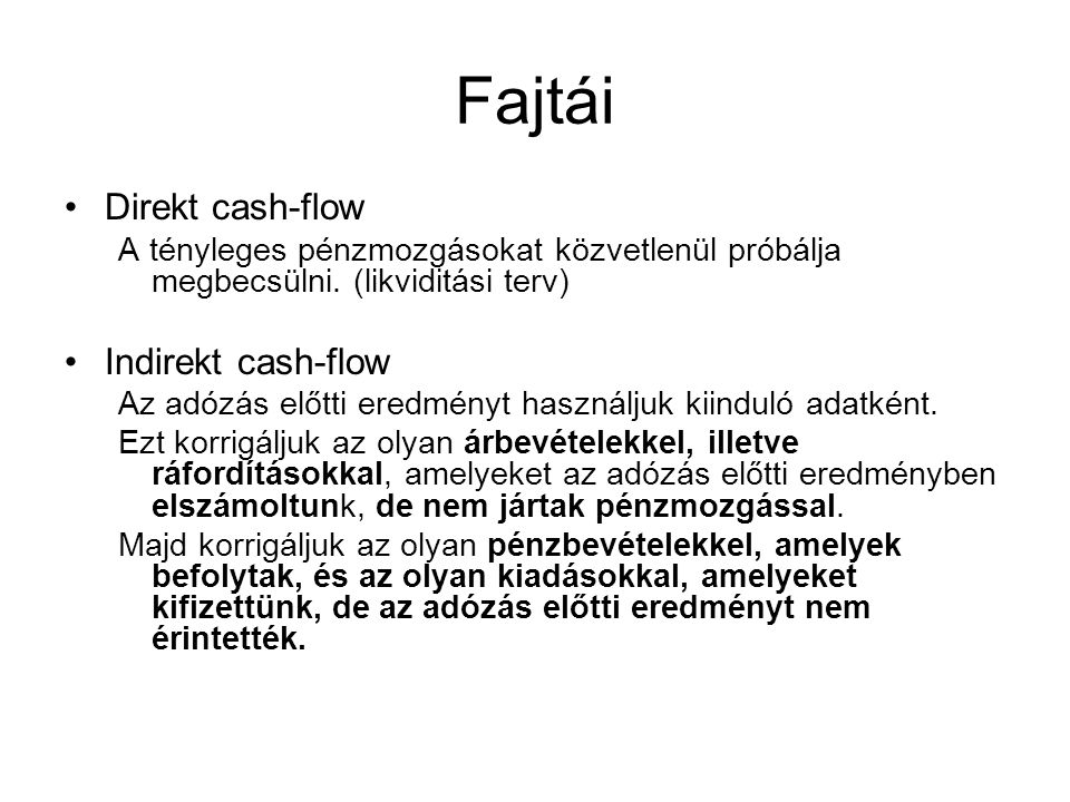 Fajtái Direkt cash-flow Indirekt cash-flow