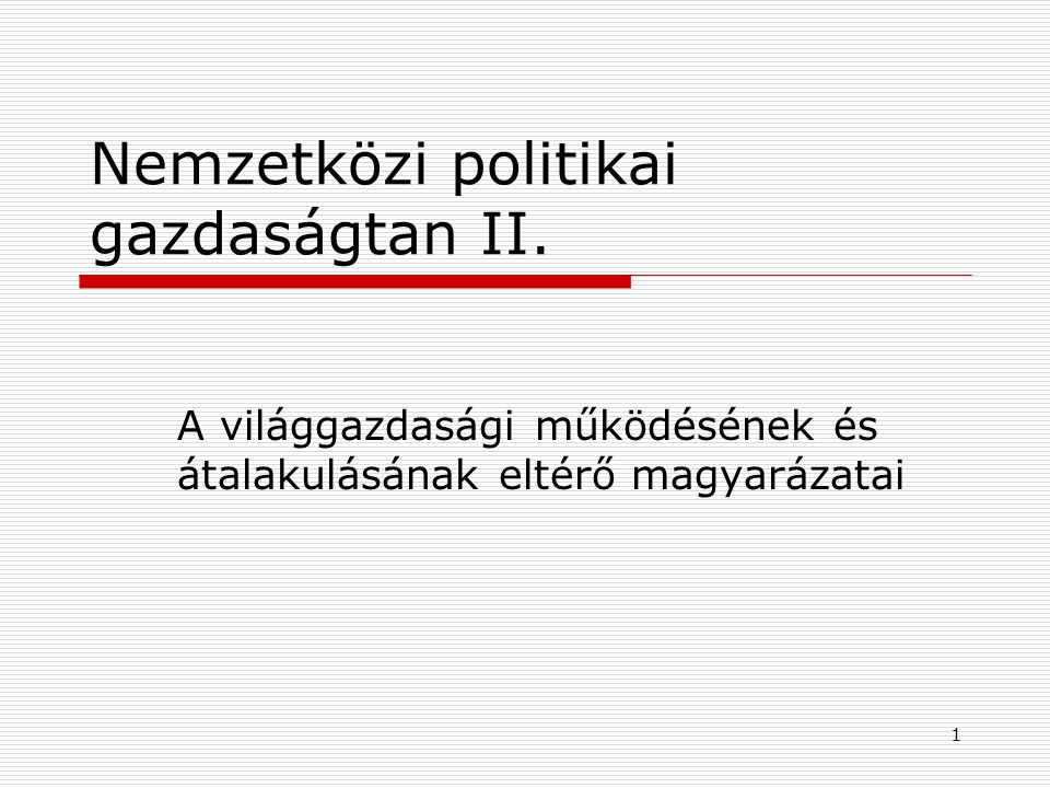 Nemzetközi politikai gazdaságtan II.