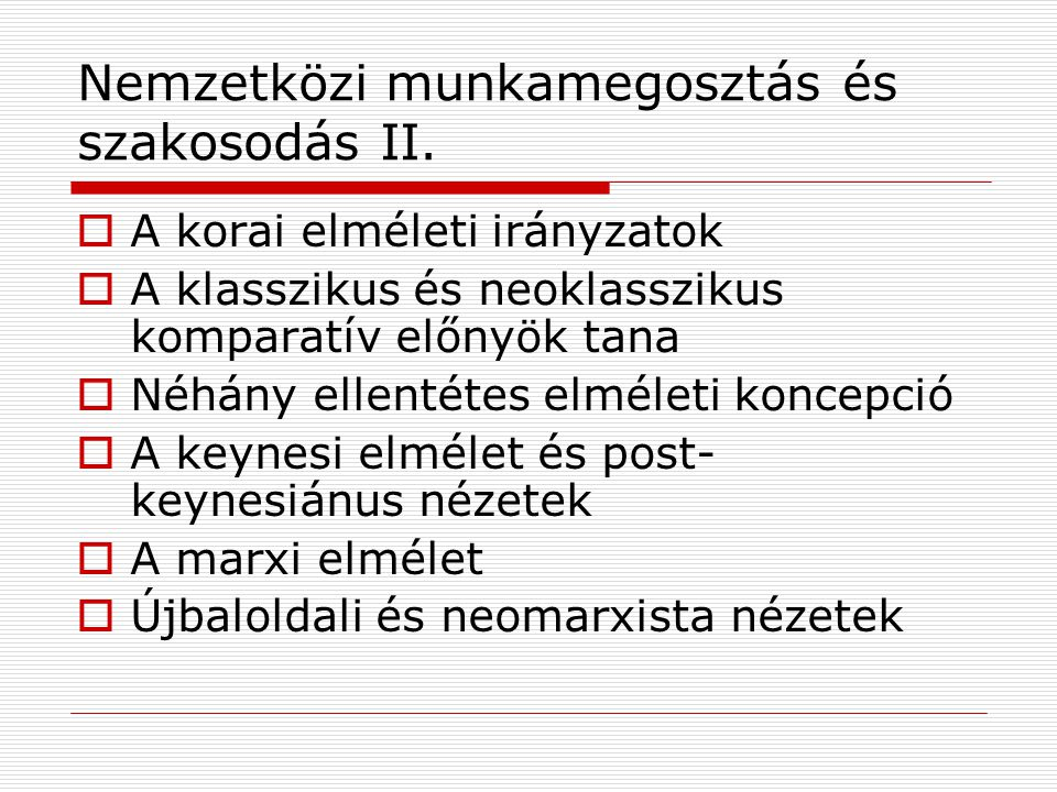 Nemzetközi munkamegosztás és szakosodás II.