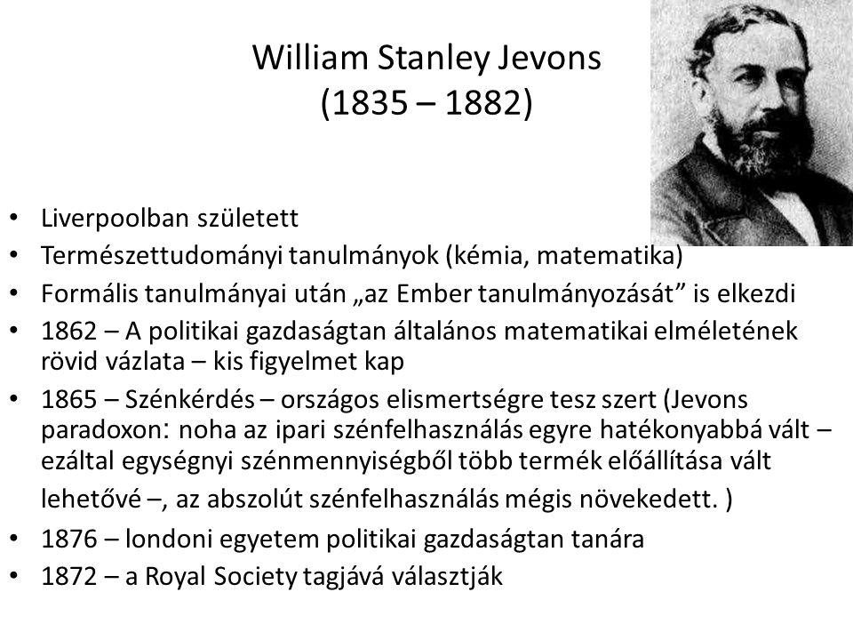 William Stanley Jevons (1835 – 1882)