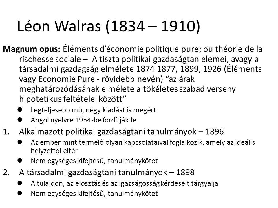 Léon Walras (1834 – 1910)
