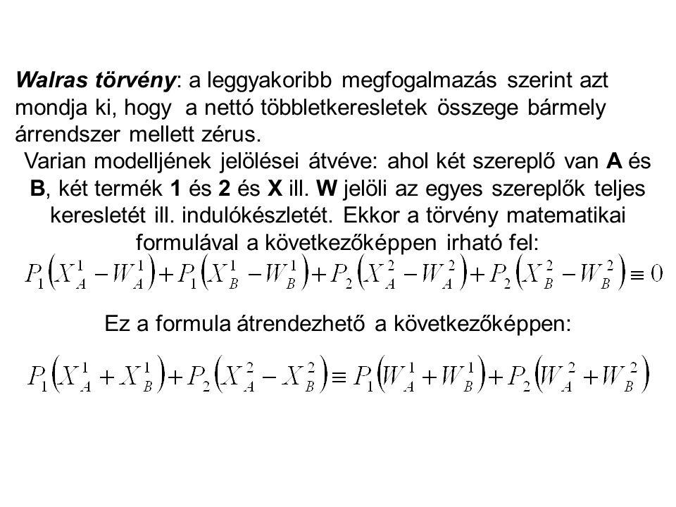 Ez a formula átrendezhető a következőképpen: