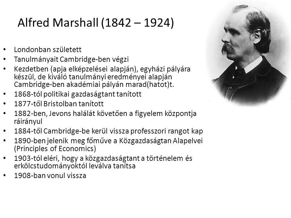Alfred Marshall (1842 – 1924) Londonban született