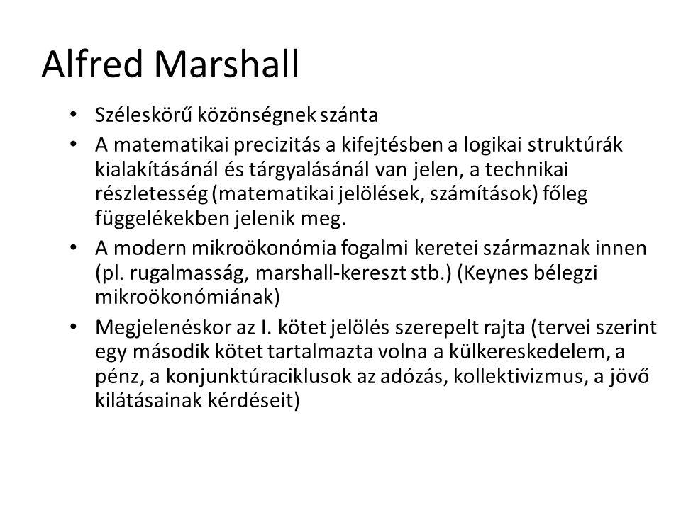 Alfred Marshall Széleskörű közönségnek szánta