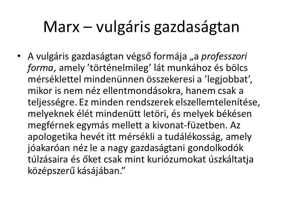 Marx – vulgáris gazdaságtan