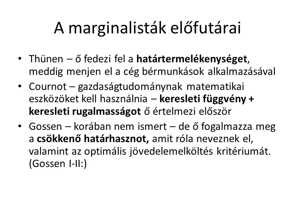 A marginalisták előfutárai