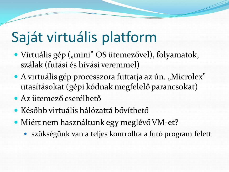 Saját virtuális platform