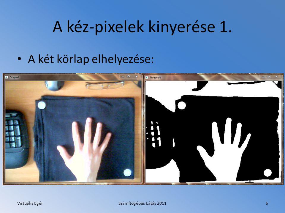 A kéz-pixelek kinyerése 1.