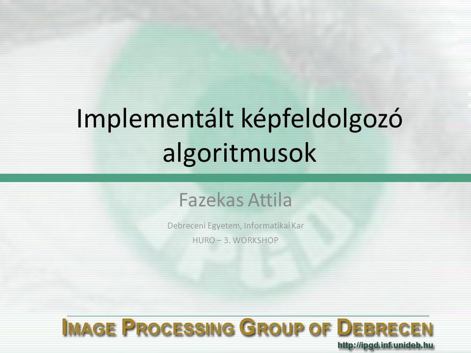 Implementált képfeldolgozó algoritmusok