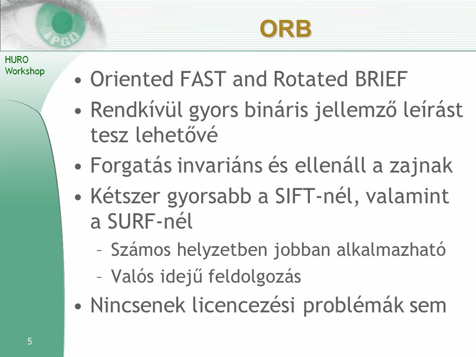 ORB Oriented FAST and Rotated BRIEF