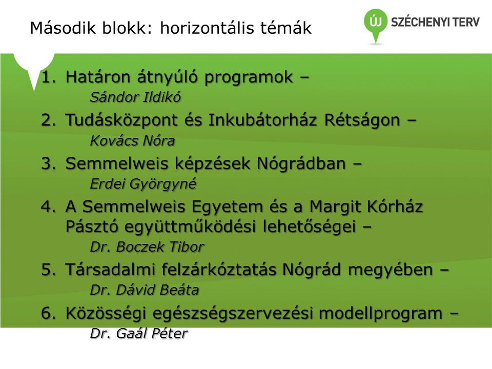 Második blokk: horizontális témák