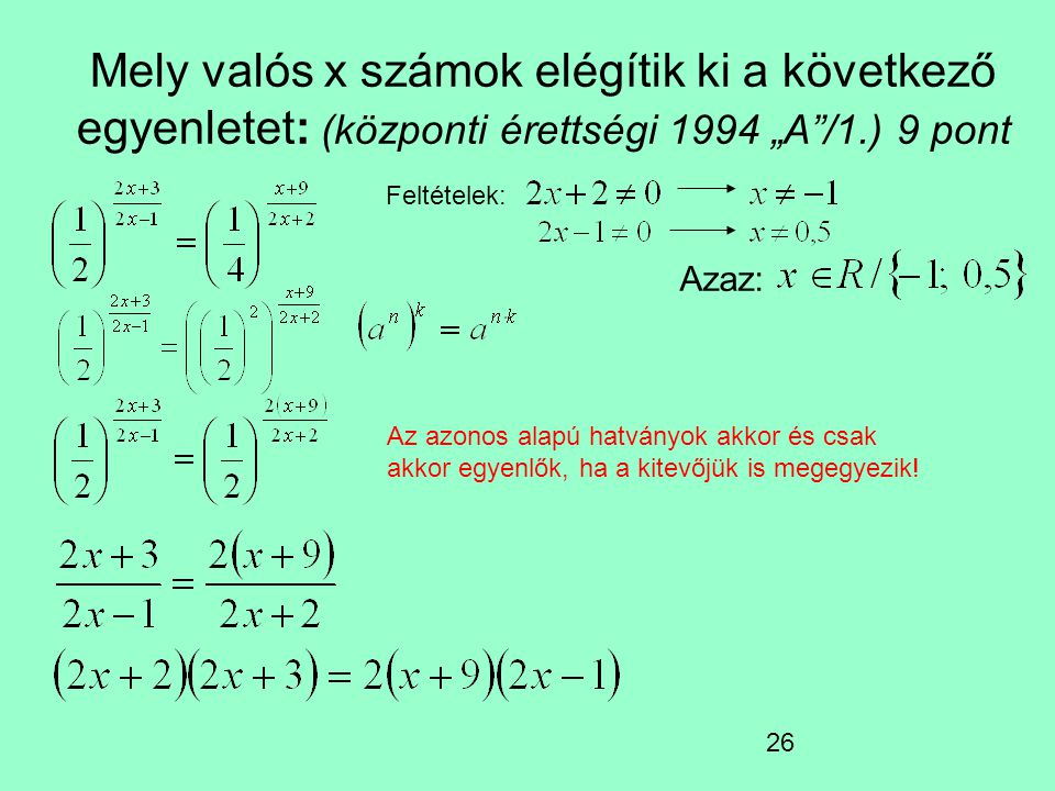 """Mely valós x számok elégítik ki a következő egyenletet: (központi érettségi 1994 """"A /1.) 9 pont"""