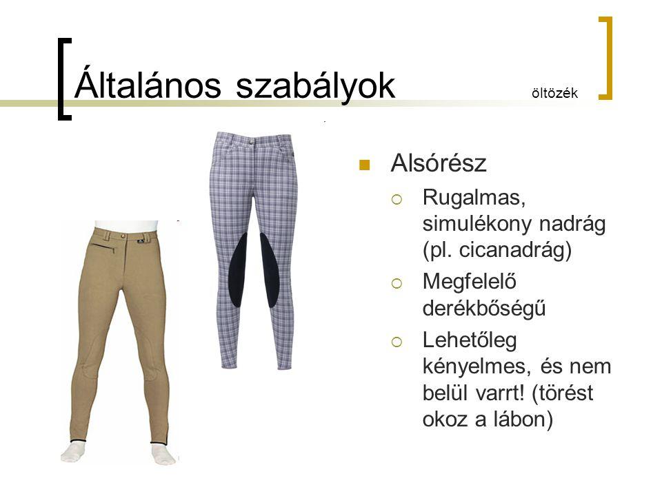 Általános szabályok öltözék