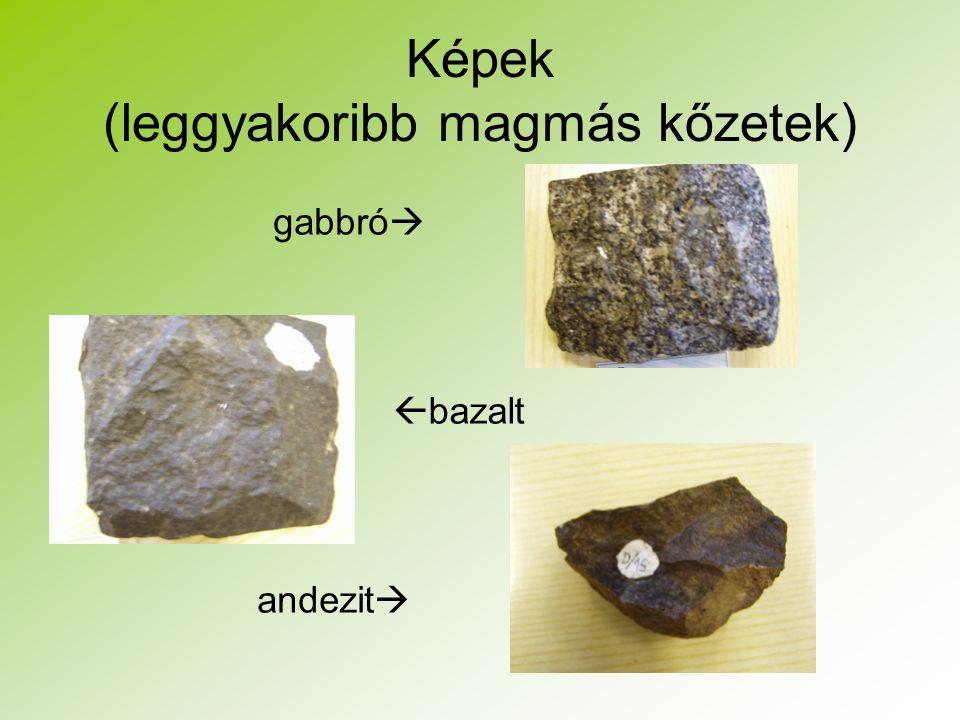 Képek (leggyakoribb magmás kőzetek)